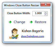 Windows Close Button Resizer by Kishan-Bagaria