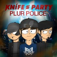 Knife Party - PLUR Police (JAUZ Remix) by joshuacarlbaradas