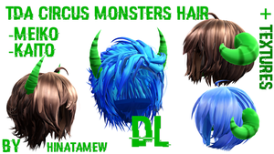 [MMD]- TDA CIRCUS MONSTER HAIR [NO DL] by HinataMew