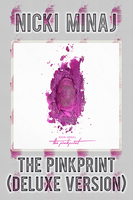Nicki Minaj - The Pinkprint (Deluxe Version) by FadeIntoBlackness