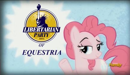 Pinkie Presents: Libertarian Party of Equestria by sonigoku