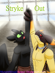 Stryke Out by mutantninjadragon