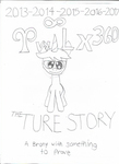 Twilyx360 the Ture Story Poster by Twilyx360