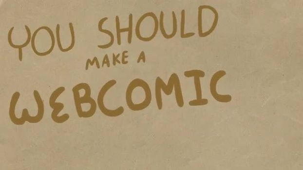 You Should Make a Webcomic!