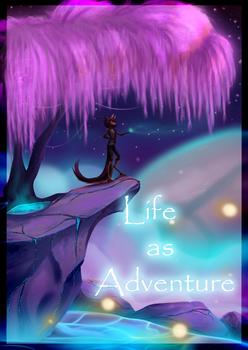 Life as Andventure by 1Cassar