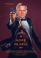 'A Hope In Hell' James Bond poster by meitme