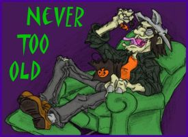 Never Too Old by MadGoblin