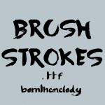 Font 001 // Brush Strokes .ttf by bornthemelody