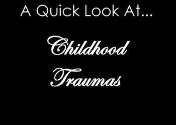A Quick Look at childhood traumas by PentiumMMX