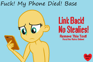 Fuck! My Phone Died! Base by ForeverBunkey123