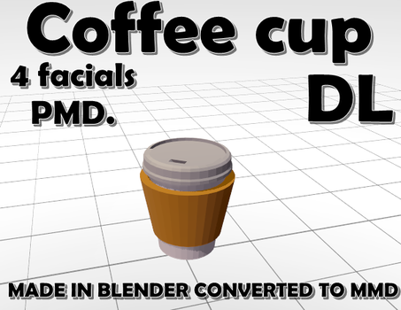 Coffee Cup MMD DL by Hack-Girl