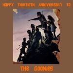 The Goonies 30th Anniversary by mrentertainment