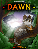 ~ DAWN ~ Chapter 1, cover - when we first met by Wolfhowler9880