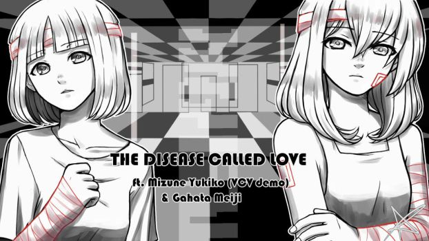 The Disease Called Love (VCV demo) by Ayumi-a