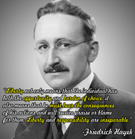 Friedrich Hayek on Liberty and Responsibility by JanetAteHer
