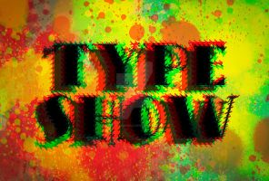 Type Show - Final 6 by Sk8erchickroz