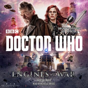 Doctor Who - Engines of War by willbrooks
