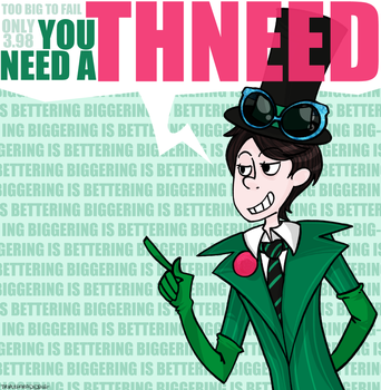 you need a thneed by goodmode