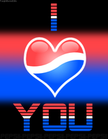 I LOVE YOU PEPSI by OneFriend