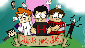 Drunk Minecraft BG! by Charlie-the-Nerdiest