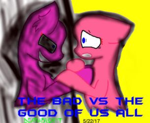 The Good VS The Bad  by DeathbronyYT