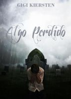 Algo Perdido (Something Lost) by justaddgigi
