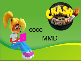 Coco bandicoot MMD CNK (DL) by bandisune