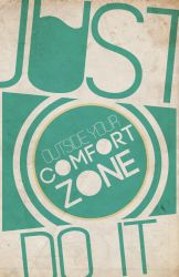 Outside Your Comfort Zone by RenzGFX