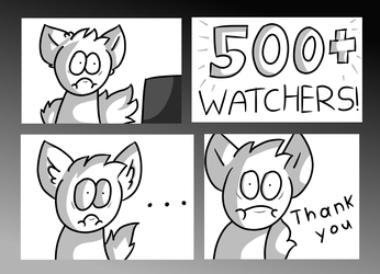 Thanks for 500+ Watchers by Cerpcake