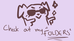 Check Out My Folders by maddy-the-doggo