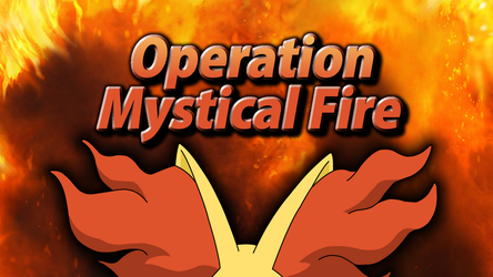 #OperationMysticalFire by Mahoxy