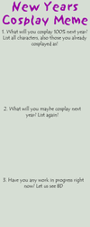 Next Year's Cosplay Meme by Kato-Yue