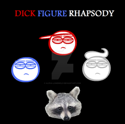 Dick Figure Rhapsody by Alpha-Lonewolf