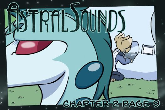AstralSounds Chapter 2 Page 9 (Preview) by The-Snowlion