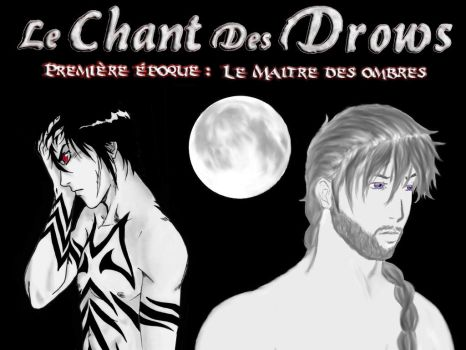 Le Chant des Drows - Premiere Epoque by Balkys