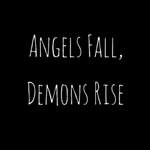 Angels and Demons by Midnightkiller1000