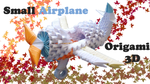 Origami 3D Airplane - VIDEO by IDEAndo-art