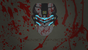 Dead Space 2 Revamped by SPltFYre