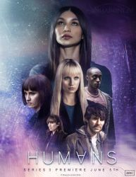 HUMANS - Season3 Poster by Sharonliv-Arzets