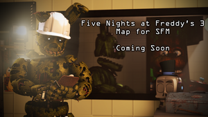 Five Nights at Freddy's 3 SFM Map Progress Thread by TF541Productions
