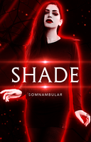 Shade by myvisualsoul
