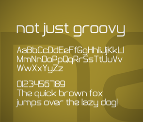 Not Just Groovy font by FutureMillennium