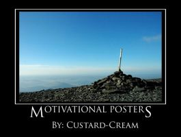 Motivational Posters by Custard-Cream