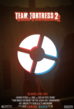 Team Fortress 2 - Fake Movie Poster by Pitool