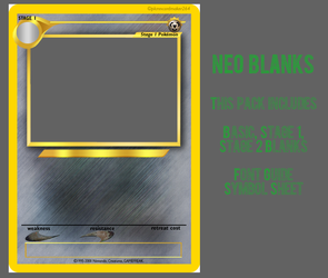 Neo Blanks by PKMNCardMaker264
