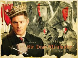 Sir Dean Winchester... Or maybe, the king? by Nadin7Angel