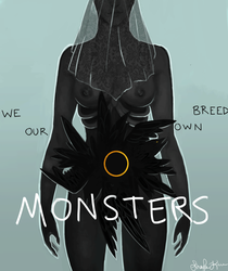We Breed Our Own MONSTERS by Shiro-mii