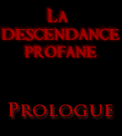 [FR] La descendance profane - Prologue by VanoVaemone