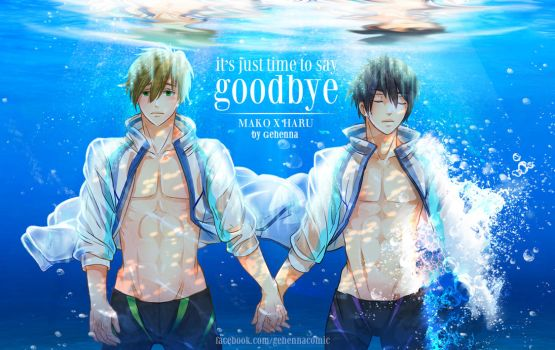 Free! It's just time to say Goodbye by gehenna1986