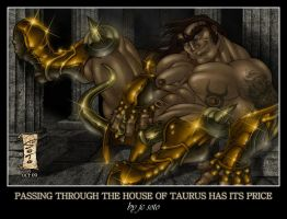 Passing Through The House Of Taurus Has Its Price by HellboySoto